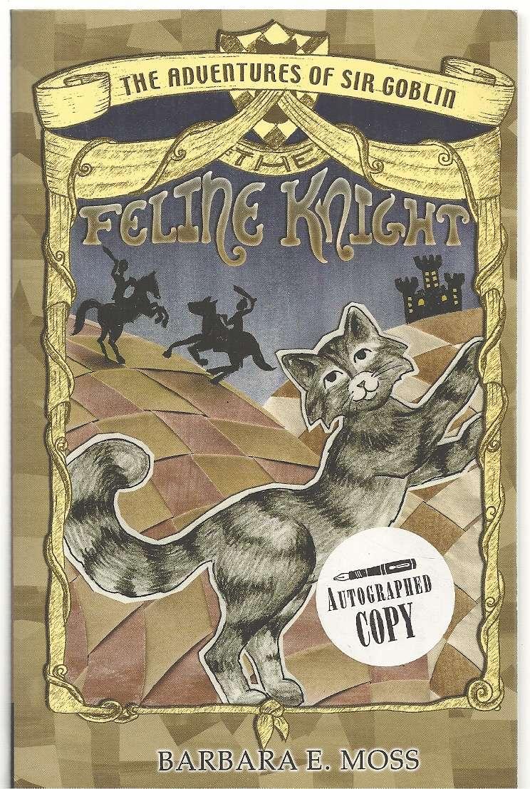 The Adventures of Sir Goblin, The Feline Knight, Moss, Barbara