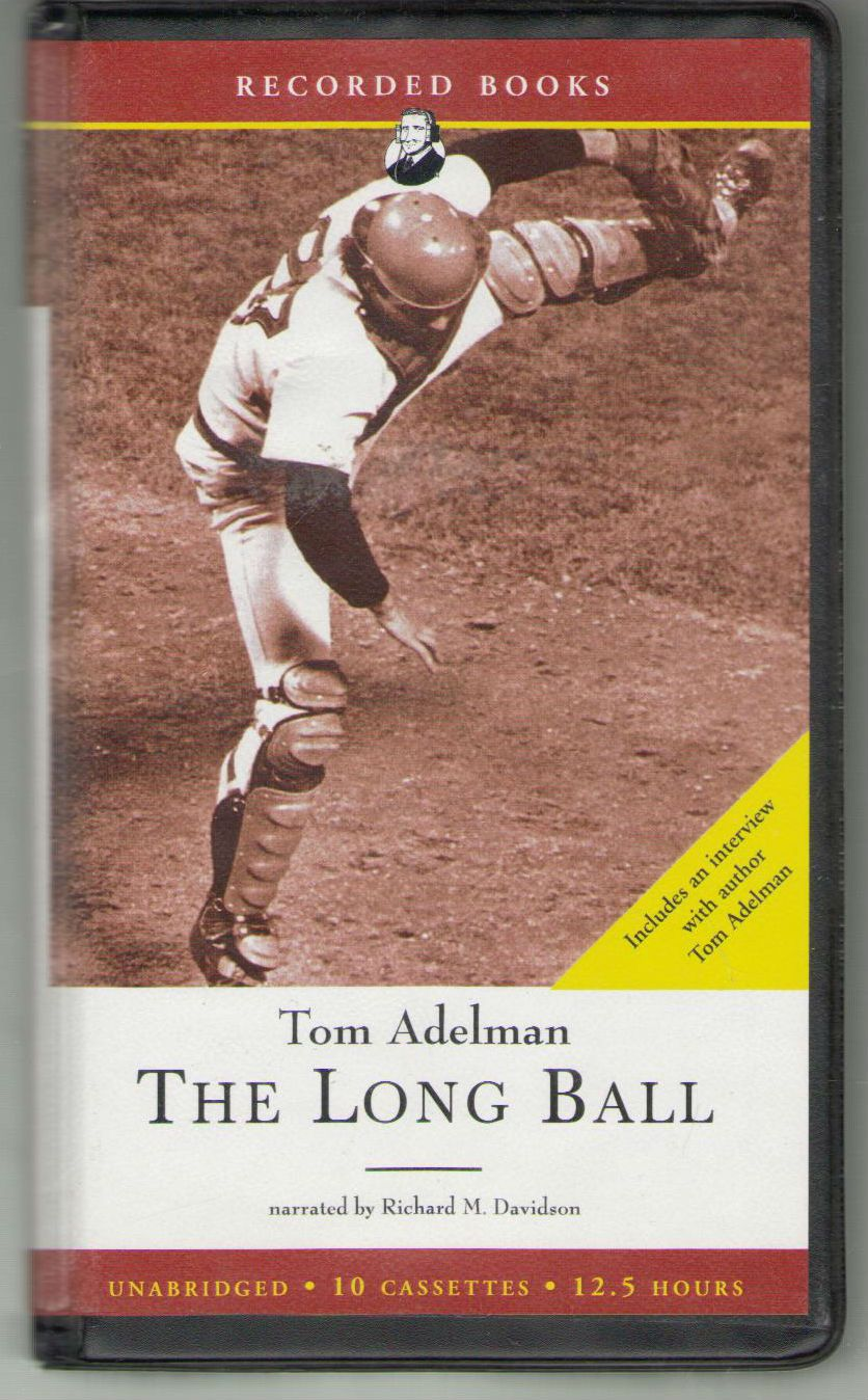 The Long Ball, the Summer of '75-Spaceman, Catfish, Charlie Hustle, and the Greatest World Series Ever Played, Adelman, Tom
