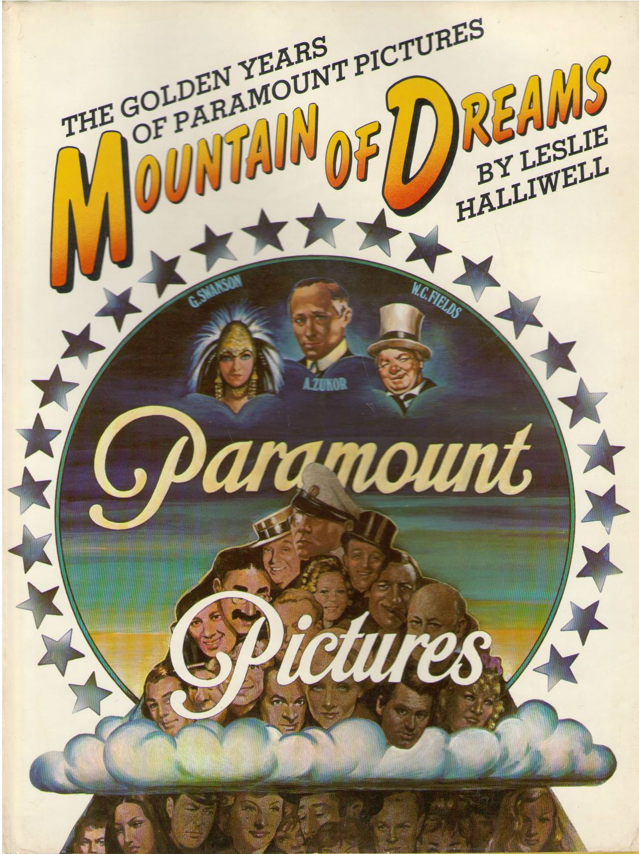 Mountain of dreams: The golden years of Paramount Pictures, Halliwell, Leslie